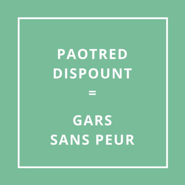 Traduction bretonne : Paotred Ddispount = Gars sans peur